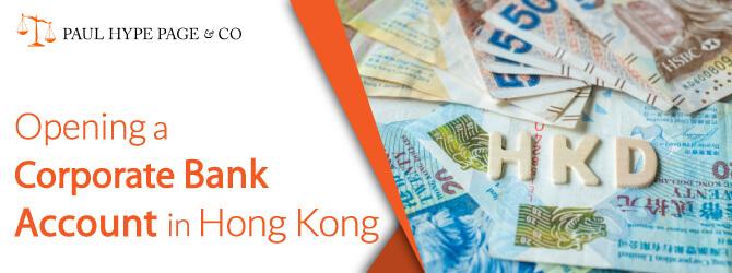 Opening a Hong Kong Corporate Bank Account