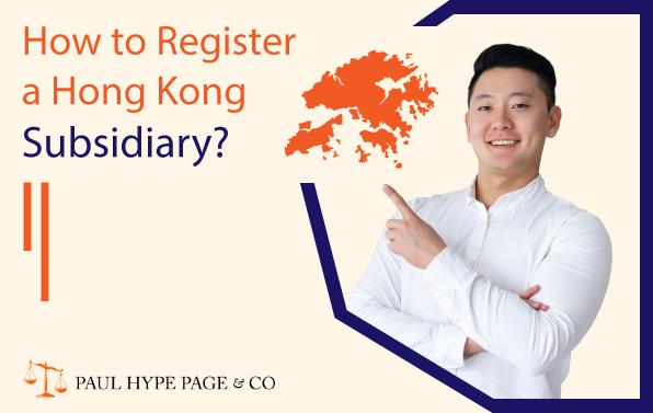 register a hong kong subsidiary