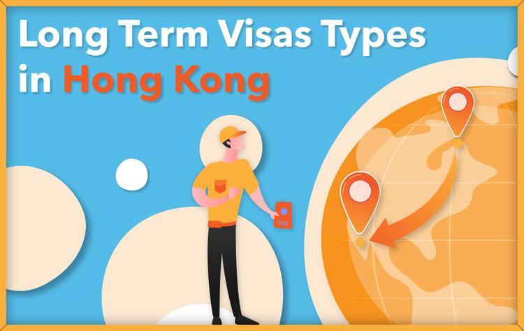 Hong Kong Long Term Visas Types