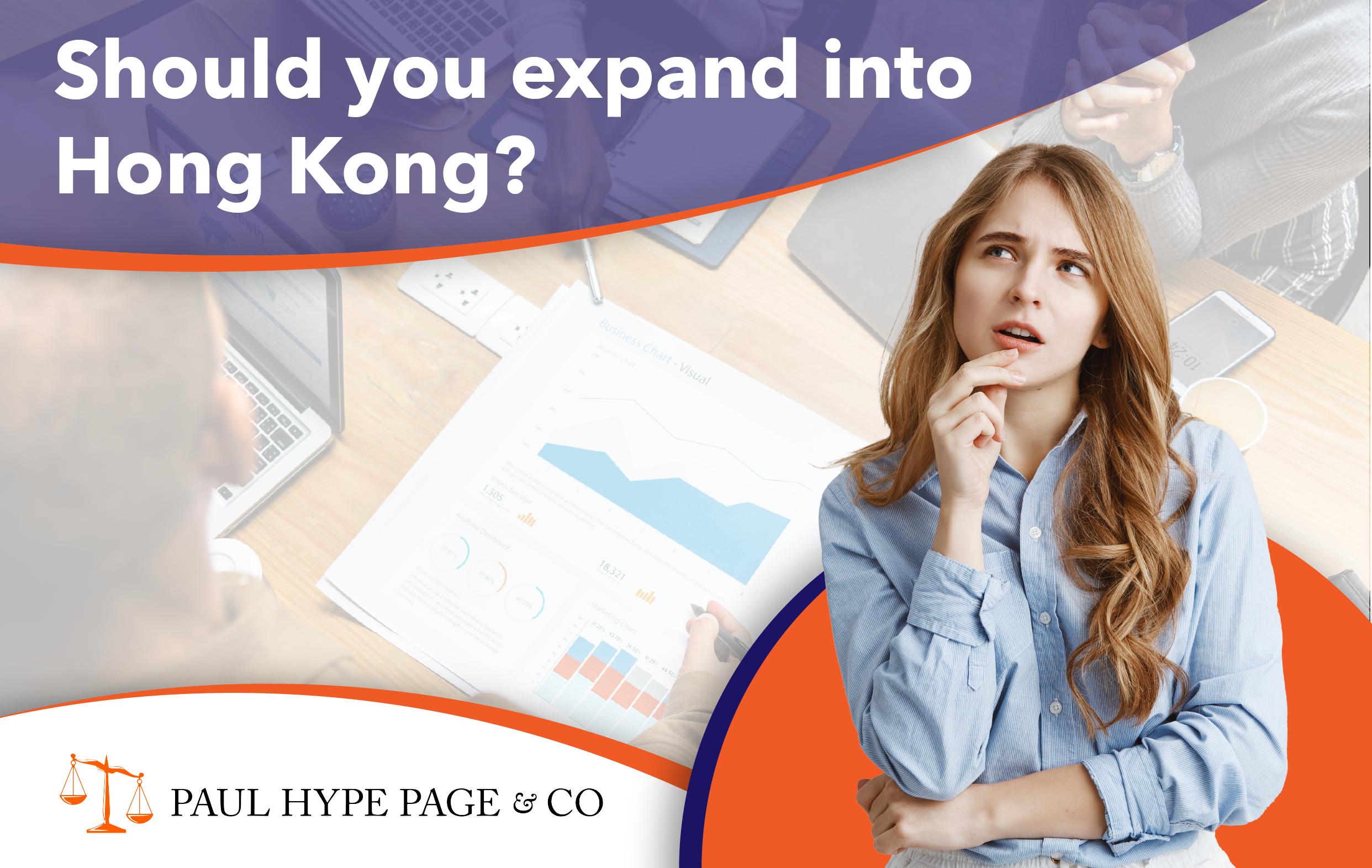 Expand into Hong Kong